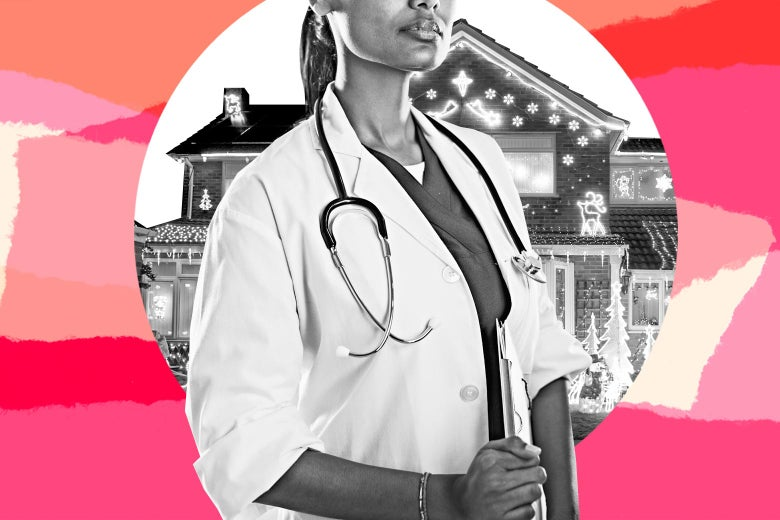 Collage of a female doctor standing proudly in a lab coat, with a stethoscope around her neck and a medical chart in her hand, and a house covered in Christmas decorations in the background.