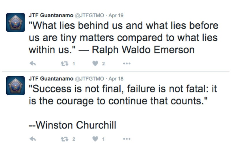 "Screenshot: two tweets from the @JTFGTMO account. One is a Ralph Waldo Emerson quote: ""What lies behind us and what lies before us are tiny matters compared to what lies within us."" The second is a Winston Churchill quote: ""Success is not final, failure is not fatal: it is the courage to continue that counts."""
