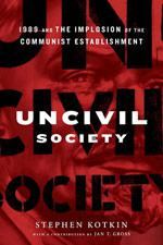 Uncivil Society.
