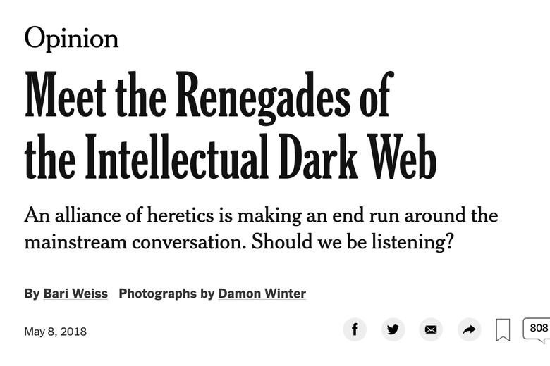 "A screenshot of Bari Weiss' article titled ""Meet the Renegades of the Intellectual Dark Web."""
