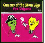 Era Vulgaris, Queens of the Stone Age.
