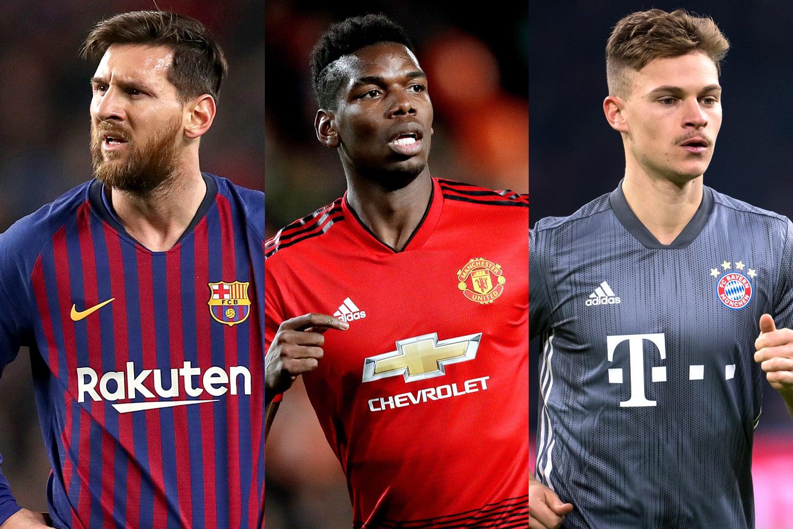 Lionel Messi of FC Barcelona, Paul Pogba of Manchester United, and Joshua Kimmich of Munich.