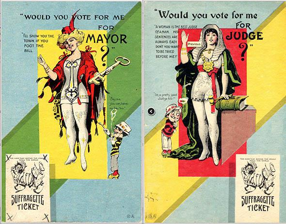 "Two anti-suffrage postcards depicting female candidates, part of a series titled ""Suffragette Ticket."" Ca. 1910."