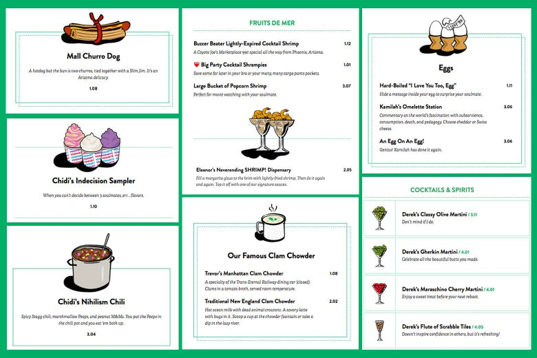 "Menu listings for ""Mall Churro Dog,"" ""Chidi's Indecision Sampler,"" ""Chidi's Nihilism Chili,"" ""Fruits de Mer,"" ""Our Famous Clam Chowder,"" ""Eggs,"" and ""Cocktails and Spirits."""