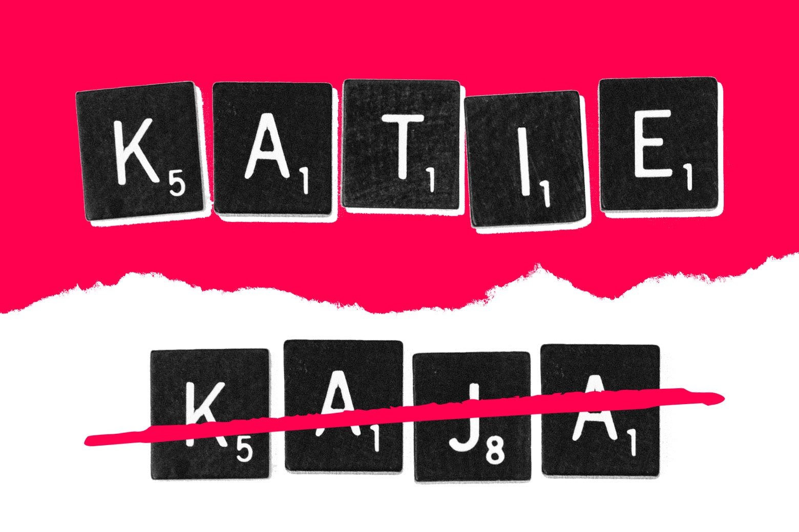 Scrabble tiles spelling out K-A-T-I-E and K-A-J-A.