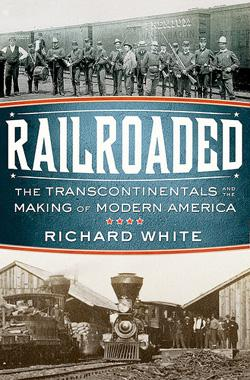 """Railroaded"" by Richard White."