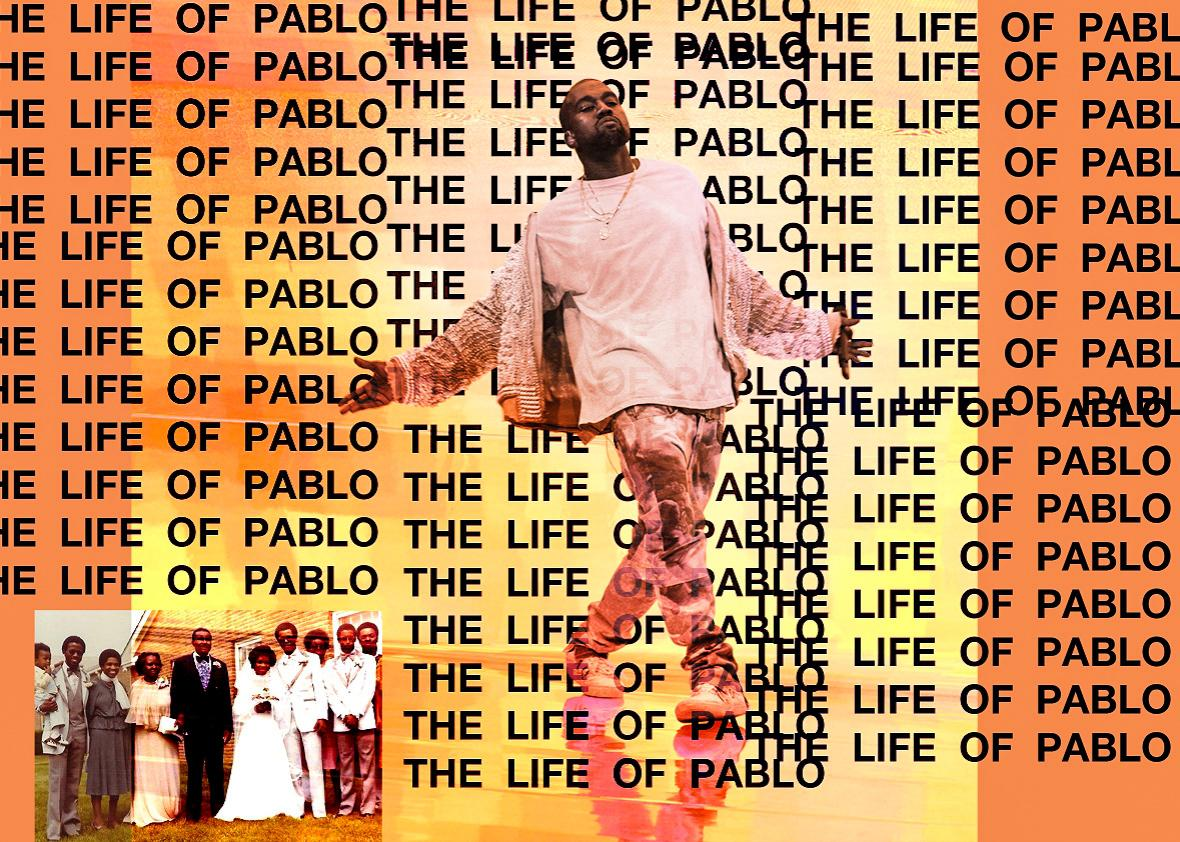 Kanye West: The Life of Pablo.