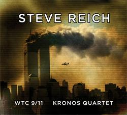 WTC 9/11 by Steve Reich.