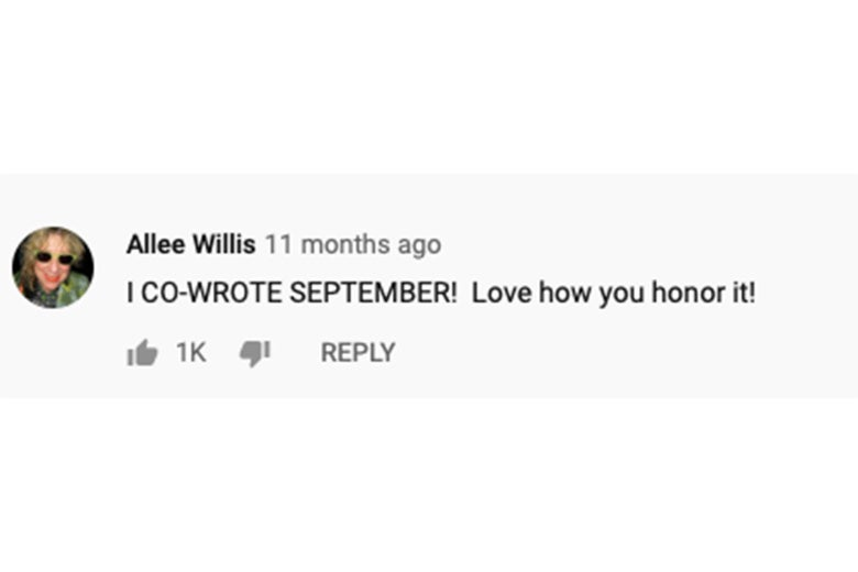 "A YouTube comment from Allee Willis that reads, ""I CO-WROTE SEPTEMBER! Love how you honor it!"""