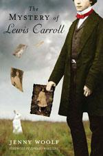 The Mystery of Lewis Carroll by Jenny Woolf.