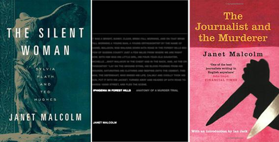 From left to right: The Silent Woman, Iphigenia in Forest Hills, and The Journalist and the Murderer, by Janet Malcolm