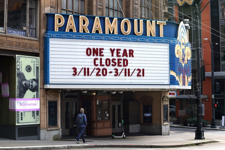 "A marquee on the theater reads ""One Year Closed 3/11/20 to 3/11/21"""
