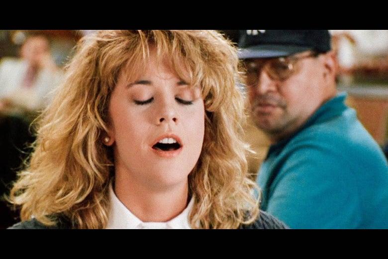 Meg Ryan fakes an orgasm in When Harry Met Sally.