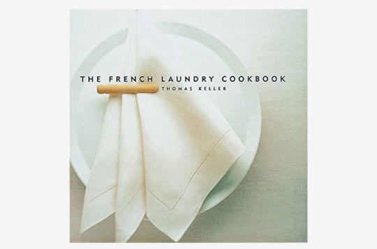 The French Laundry Cookbook (the Thomas Keller Library).