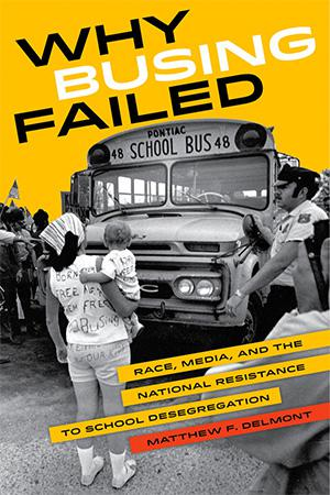 Why Busing Failed book cover.