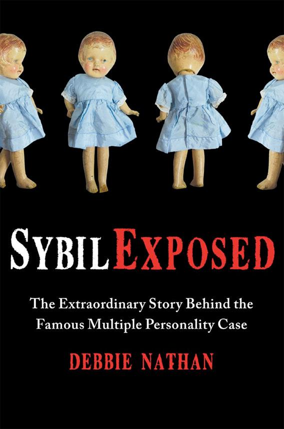Sybil Exposed by Debbie Nathan.