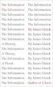 """""""The Information, A Theory."""" By James Glick."""