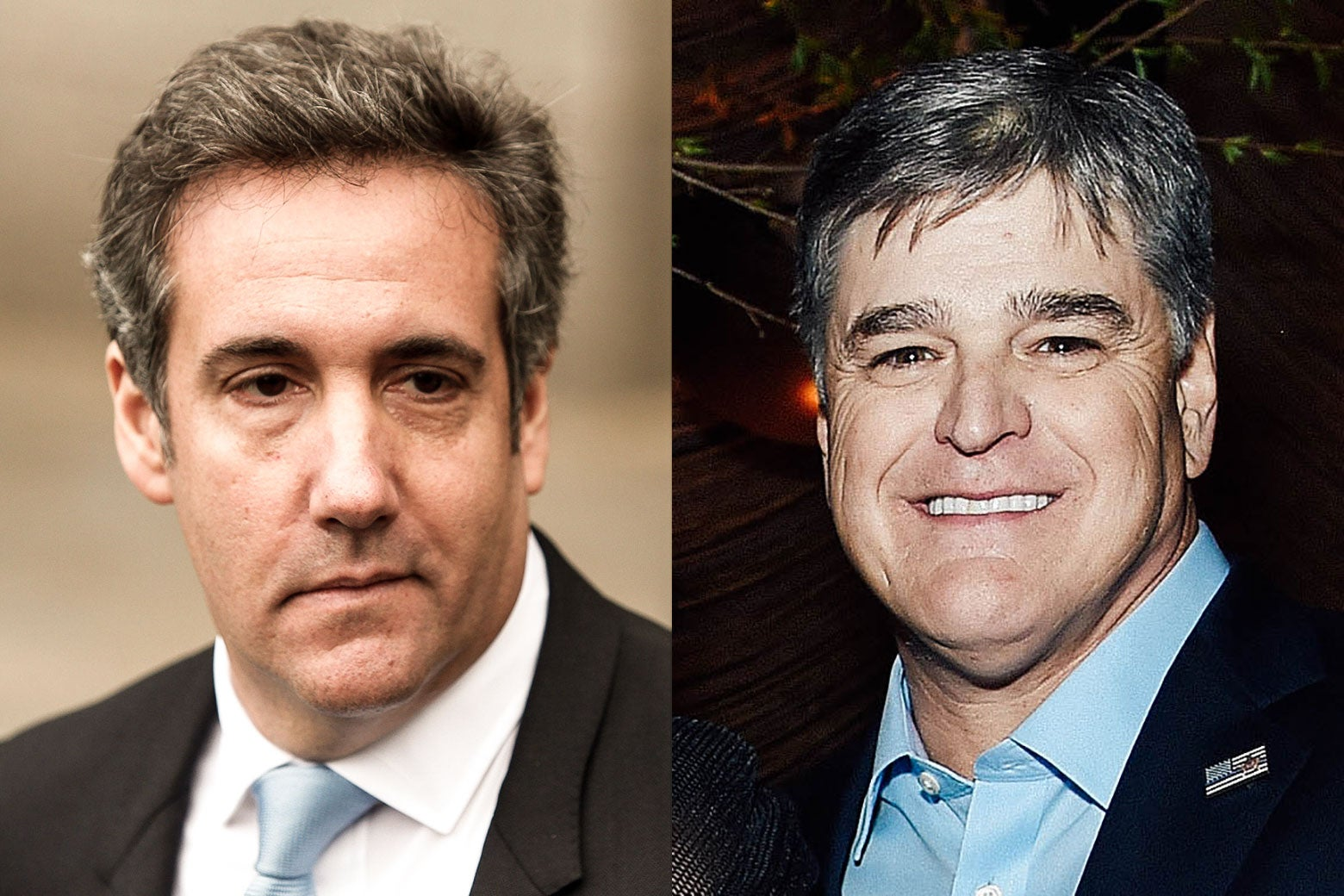 Michael Cohen and Sean Hannity.