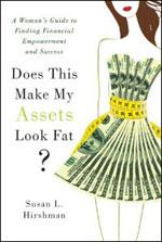 """Book cover of """"Does This Make My Assets Look Fat?."""""""