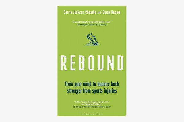 Rebound by Carrie Jackson Cheadle and Cindy Kuzma