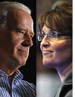 Joe Biden and Sarah Palin.