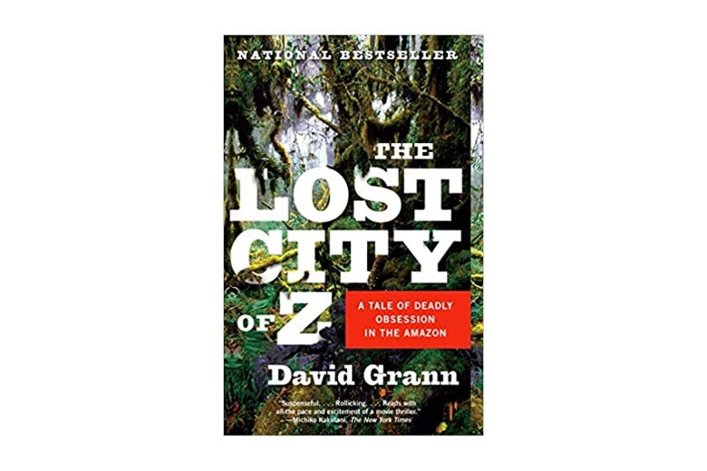 The Lost City of Z.