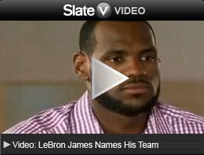 Video: LeBron James Names His Team. Click to launch video player.