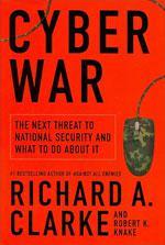Richard Clarke's Cyberwar.