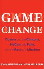 "Book by John Heilemann and Mark Halperin ""Game Change""."