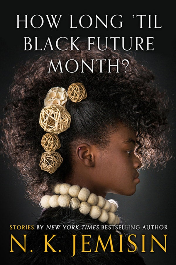 Book cover of How Long 'til Black Future Month?