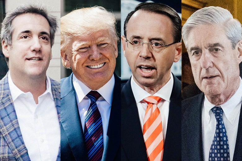 Photo illustration: side-by-side of attorney Michael Cohen, President Donald Trump, Deputy Attorney General Rod Rosenstein, and special counsel Robert Mueller.
