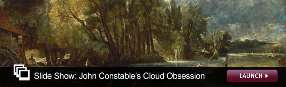 Slide Show: John Constable's Cloud Obsession. Click image to launch.