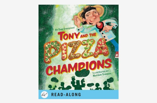 Tony and the Pizza Champions.