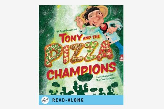Tony and the Pizza Champions.