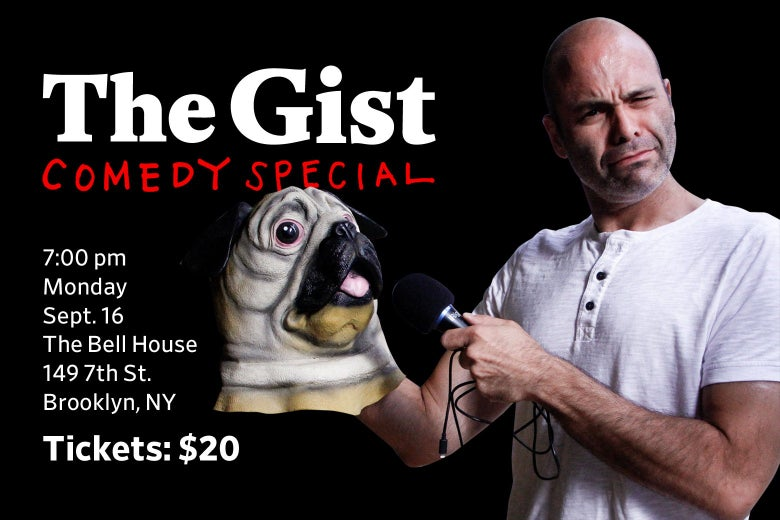 Promotional art for The Gist Comedy Special!