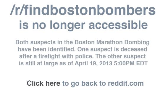 Reddit's findbostonbombers page is no more.